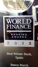 World Finance elige a Banca March mejor entidad de banca privada en España