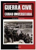 La Guerra Civil en la Ciudad Universitaria