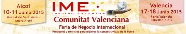 Alcoy y Valencia acogen IMEX, la principal muestra dedicada al comercio exterior