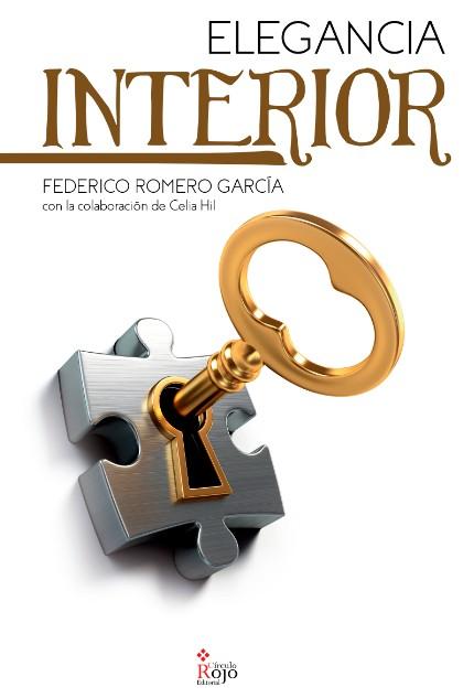 """""""Elegancia Interior"""" de Federico Romero García"""