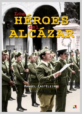 Presentado en Toledo el libro 'Héroes del Alcázar'