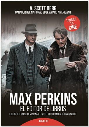 Max Perkins. El editor de libros