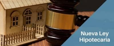 La nueva ley hipotecaria, a examen: ¿cómo la valoran los actores del mercado financiero?