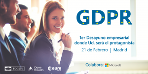 GDPR: Usted ya la conoce, pero ¿Sabe cómo aplicarla en su empresa?