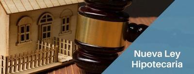 Así cambiarán las hipotecas ya formalizadas con la nueva ley hipotecaria