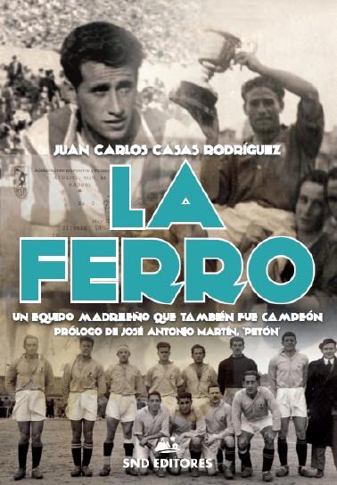 La Ferro, un equipo madrileño que también fue campeón