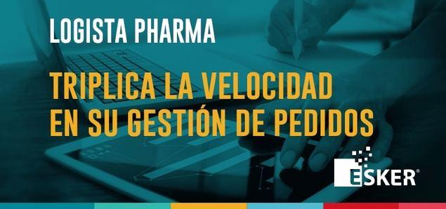 Logista Pharma triplica la velocidad en su gestión de pedidos con Esker
