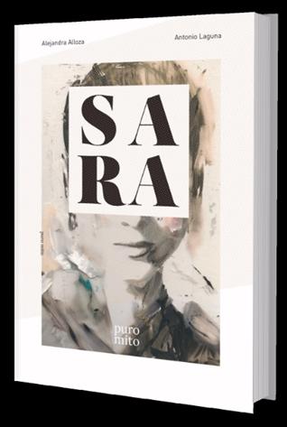 Presentado en Madrid 'Sara, puro mito'