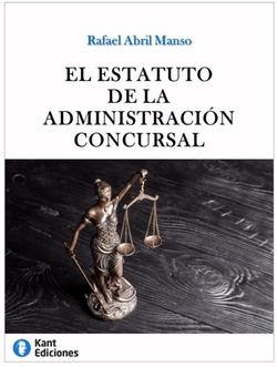 Presentan en Gijón el libro 'El Estatuto de la Administración Concursal', de Rafael Abril Manso