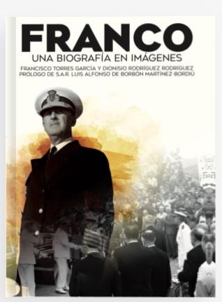 Franco, una biografía en imágenes