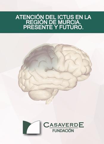 """Presentan el libro """"Atención enl ictus en la región de murcia. Presente y futuro"""""""