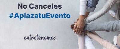 #Aplazatuevento, la propuesta de Entretenemos con eventos también virtuales
