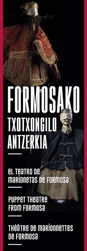 """La exposición """"Teatro de Marionetas de Formosa""""se reinaugura virtualmente en el Centro Internacional del Títere de Tolosa"""