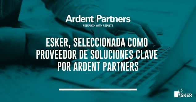 Esker, seleccionada como Proveedor de Soluciones Clave por Ardent Partners