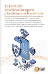 Especialistas de la banca y los seguros ofrecen claves sobre el futuro tras la crisis del 2020