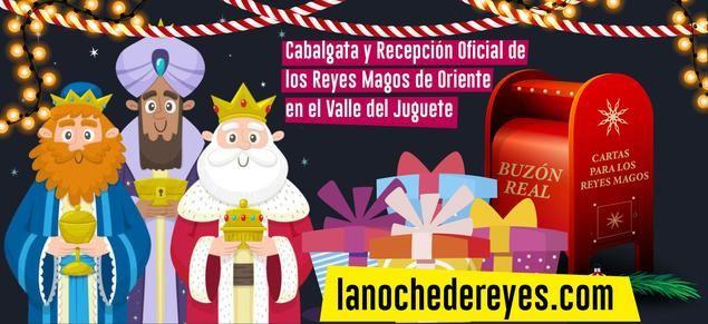 El Valle del Juguete acoge la Cabalgata y Recepción Oficial de Reyes Magos en España