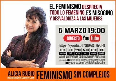 Pesentan globalmente 'Feminismo sin complejos', un libro de Alicia Rubio