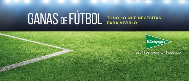 """El Corte Inglés lanza """"Ganas de fútbol"""", para equiparse con todo lo necesario y disfrutar de la Eurocopa"""