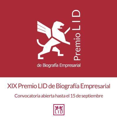 LID Editorial convoca el XIX Premio LID de Biografía Empresarial