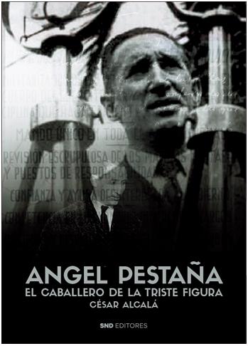 Ángel Pestaña, El Caballero de la Triste Figura