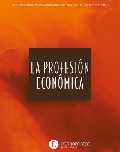 """El Consejo General de Economistas presenta el libro """"La profesión económica"""""""